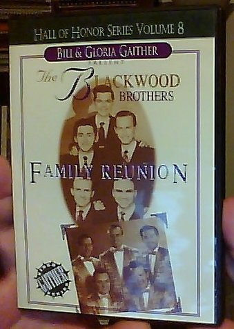 Bill & Gloria Gaither Present - The Blackwood Brothers: Family Reunion