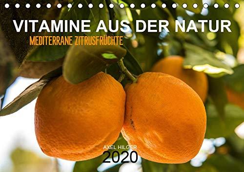 VITAMINE AUS DER NATUR (Tischkalender 2020 DIN A5 quer): Vitamine gehören zu unserer täglichen Nahrung und sind unverzichtbar in unserem Nahrungsplan ... (Monatskalender, 14 Seiten ) (CALVENDO Natur)