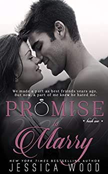 Promise to Marry (Promises Book 1) by [Wood, Jessica]