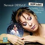 Natalie Dessay : Mad Scenes, Scènes de Folie