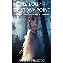 Le loup de Stony Point (Ryvenn t. 2)