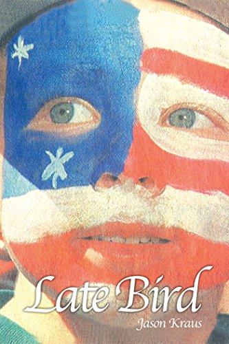 Late Bird (English Edition) (Jason Kraus)