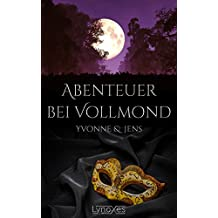 Abenteuer bei Vollmond: Yvonne & Jens