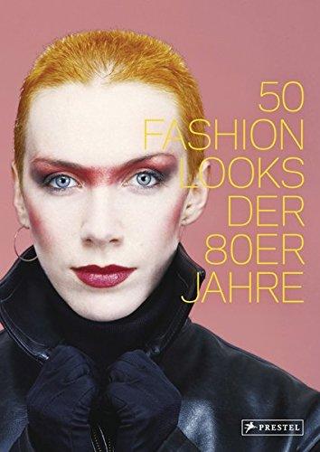 50 Fashion Looks der 80er Jahre