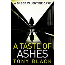 A Taste of Ashes (DI Bob Valentine Book 2)