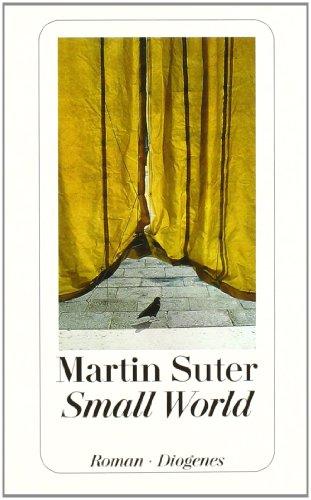 Buchseite und Rezensionen zu 'Small World. Roman' von Martin Suter