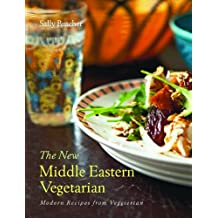 The New Middle Eastern Vegetarian: Modern Recipes from Veggiestan