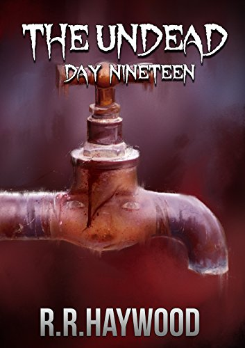 The Undead Day Nineteen