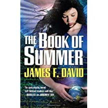 The Book of Summer by James F. David (2008-06-03)