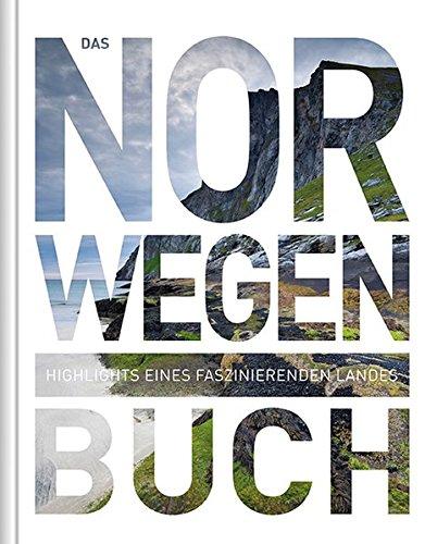 Das Norwegen Buch: Highlights eines faszinierenden Landes (KUNTH Das ... Buch. Highlights einer faszinierenden Stadt): Alle Infos bei Amazon