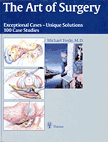 The Art of Surgery: Exceptional Cases - Unique Solutions