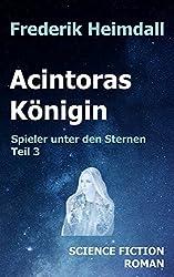 Acintoras Königin (Spieler unter den Sternen 3)