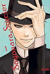 Sayonara Sorcier, Vol. 1 par  Hozumi