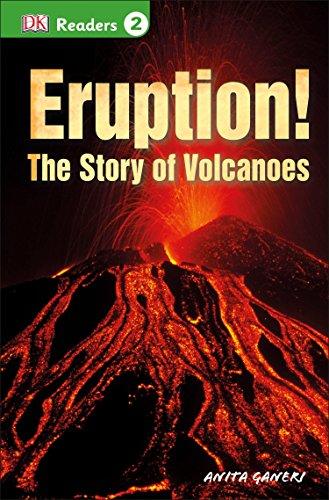 Eruption!: The Story of Volcanoes (Dk Readers. Level 2) por Anita Ganeri