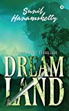 Dreamland: A Romantic Thriller