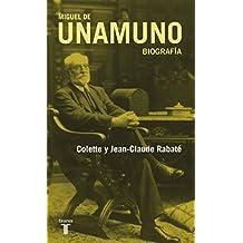 Miguel de Unamuno: Una biografía