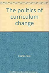 Politics of Curriculum Change