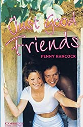 Just Good Friends: Englische Lektüre für das 3. Lernjahr. Paperback with downloadable audio (Cambridge English Readers)