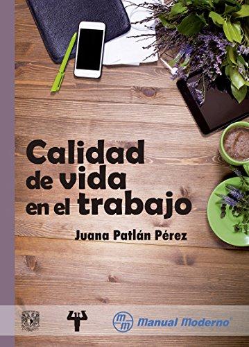 Calidad de vida en el trabajo por Juana Patlán Pérez