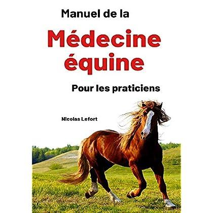 Manuel de la médecine équine pour les praticiens