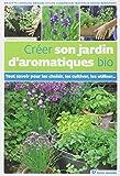 """Afficher """"Créer son jardin d'aromatiques bio"""""""