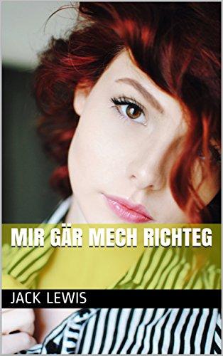 mir gär mech richteg (Luxembourgish Edition)