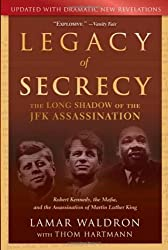Legacy of Secrecy by Lamar Waldron (2010) Paperback