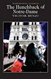 The Hunchback of Notre-Dame (Wordsworth Classics)