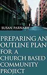 Preparing an outline plan for a church based community project