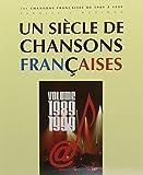 Telecharger Livres Siecle de Chansons Francaises 1989 99 (PDF,EPUB,MOBI) gratuits en Francaise