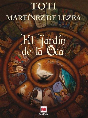 El jardín de la Oca (Nueva Historia) por Toti Martínez de Lezea