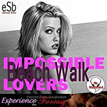 Impossible Lovers: Beach Walk