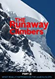The Runaway Climbers Part 2 What Really Happened On The 2008 K2 Slope
