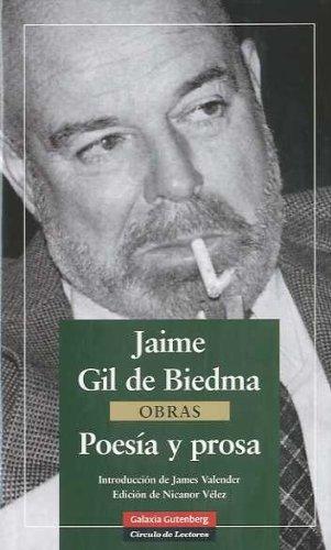 Poesía y Prosa (Gil de Biedma) (Obras Completas) por Jaime Gil de Biedma