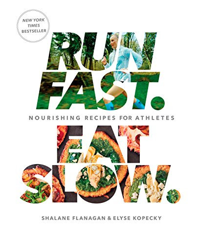 Run Fast. Eat Slow.: Nourishing Recipes for Athletes (English Edition) - Food Free Gluten Fast