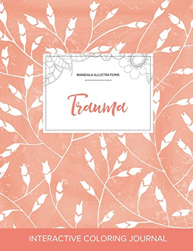 Adult Coloring Journal: Trauma (Mandala Illustrations, Peach Poppies)