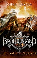De slaven van Socorro (Broederband Book 4)