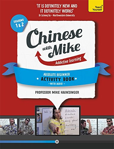 learn-chinese-with-mike-absolute-beginner-activity-book-seasons-1-2-book-and-audio-support-teach-you