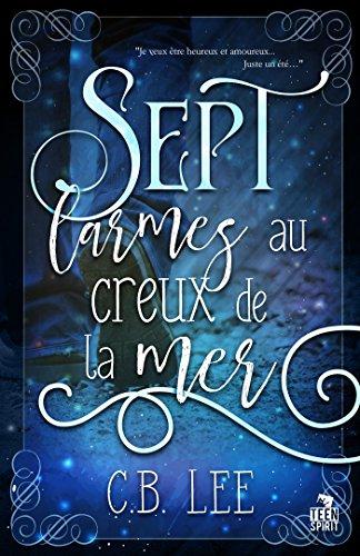 Sept larmes au creux de la mer par [Lee, C.B.]