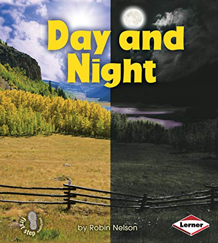 Day and Night (First Step Nonfiction — Discovering Nature's Cycles) (English Edition)