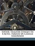 Telecharger Livres Ed Nie Trag Die Lyrique En 4 Actes Paroles de Camille Lemonnier (PDF,EPUB,MOBI) gratuits en Francaise
