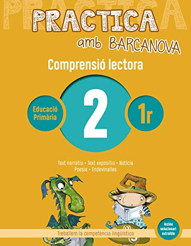 Practica amb Barcanova 2. Comprensió lectora: Text narratiu. Text expositiu. Notícia. Poesia. Endevinalles (Quaderneria)