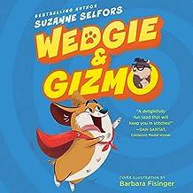 WEDGIE & GIZMO               M