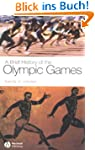 A Brief History of the Olympic Games...
