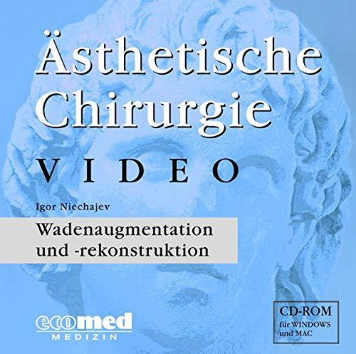 Ästhetische Chirurgie Video, 1 CD-ROMWadenaugmentation und -rekonstruktion