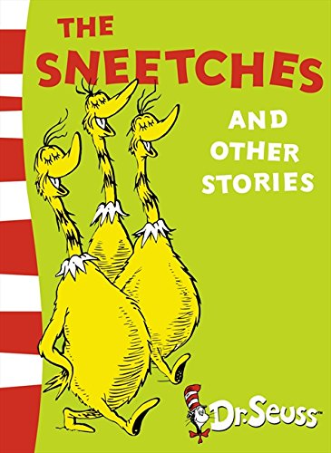 The Sneetches and Other Stories: Yellow Back Book (Dr. Seuss - Yellow Back Book)