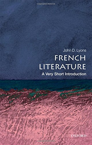 French Literature: A Very Short Introduction (Very Short Introductions) por John D. Lyons