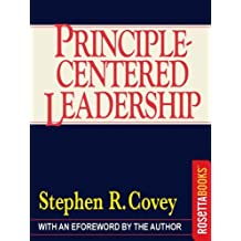 Principle-Centered Leadership (English Edition)