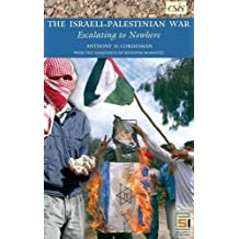 The Israeli-palestinian War: Escalating to Nowhere