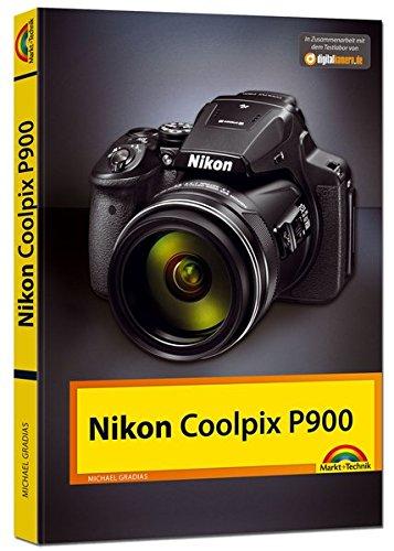 Preisvergleich Produktbild Nikon P900 Handbuch - Das Handbuch zur Kamera